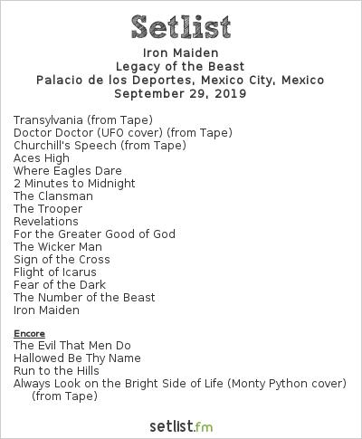 Iron Maiden Setlist Palacio de los Deportes, Mexico City, Mexico 2019, Legacy of the Beast