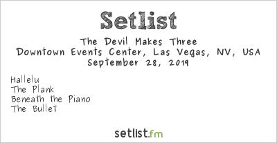 The Devil Makes Three at Downtown Events Center, Las Vegas, NV, USA Setlist