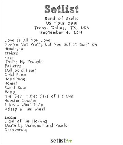 Band of Skulls Setlist Trees, Dallas, TX, USA, US Tour 2019