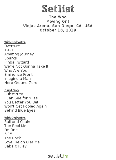 The Who Setlist Viejas Arena, San Diego, CA, USA 2019, Moving On!