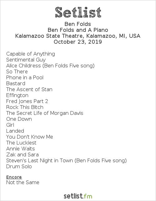 Ben Folds Setlist Kalamazoo State Theatre, Kalamazoo, MI, USA 2019