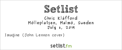 Chris Kläfford Setlist Mölleplatsen, Malmö, Sweden 2019