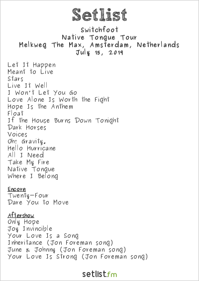 Switchfoot Setlist Melkweg The Max, Amsterdam, Netherlands 2019, Native Tongue Tour