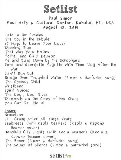 Paul Simon Setlist Maui Arts & Cultural Center, Kahului, HI, USA 2019