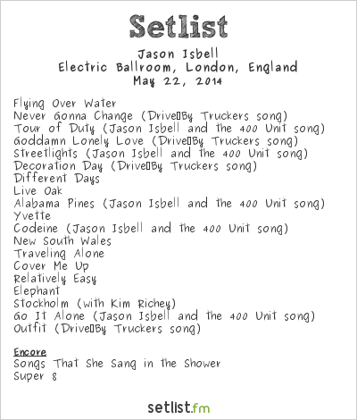Jason Isbell Setlist Electric Ballroom, London, England 2014