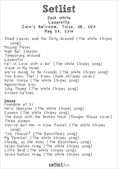 Jack White Setlist Cain's Ballroom, Tulsa, OK, USA 2014