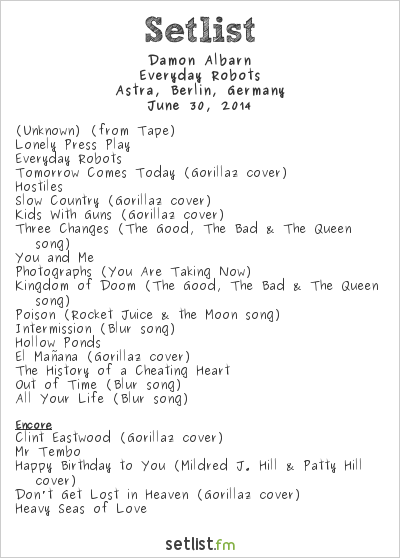 Damon Albarn Setlist Astra, Berlin, Germany 2014, Everyday Robots