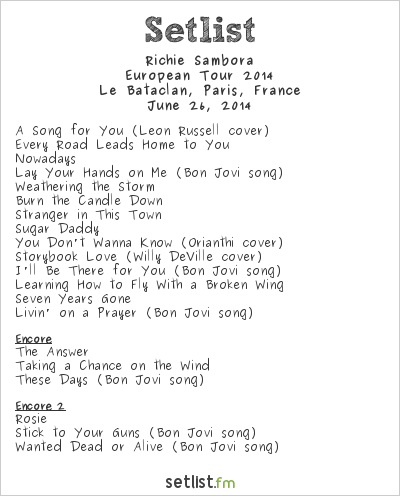 Richie Sambora Setlist Le Bataclan, Paris, France, European Tour 2014