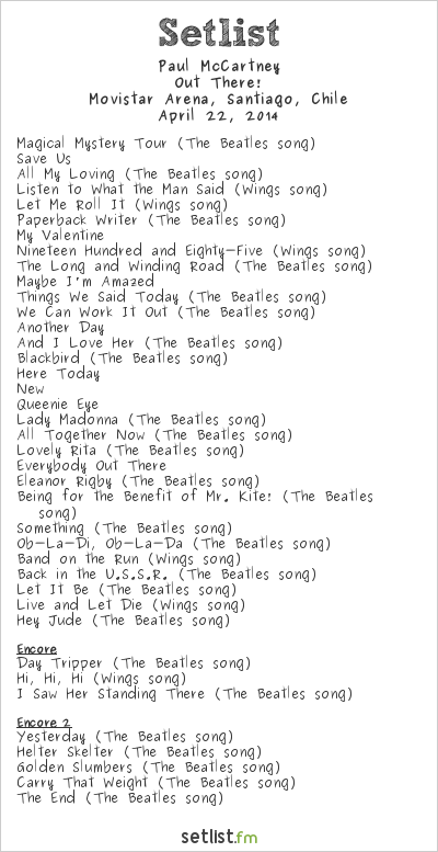 Paul McCartney Setlist Movistar Arena, Santiago, Chile 2014, Out There! Tour