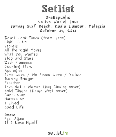 OneRepublic Setlist Sunway Surf Beach, Kuala Lumpur, Malaysia 2013