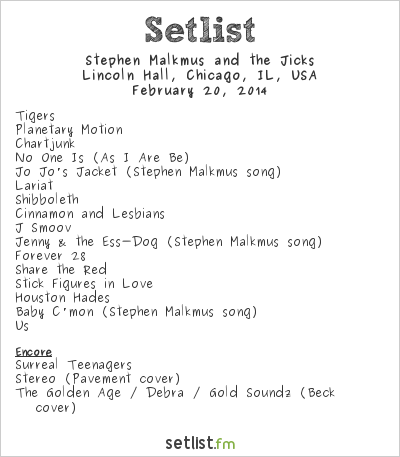 Stephen Malkmus and the Jicks Setlist Lincoln Hall, Chicago, IL, USA 2014
