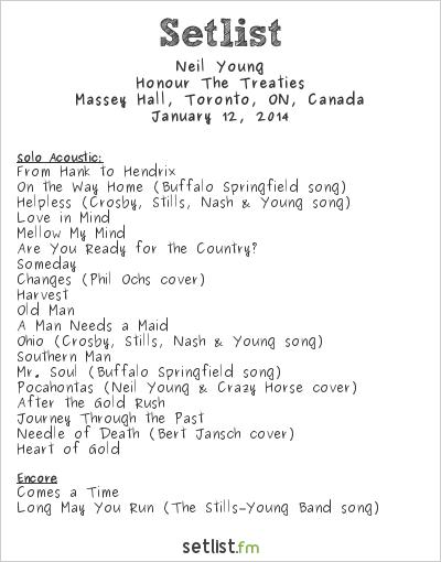 Neil Young Setlist Massey Hall, Toronto, ON, Canada 2014