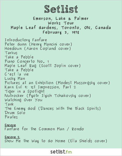Emerson, Lake & Palmer Setlist Maple Leaf Gardens, Toronto, ON, Canada 1978, Works Tour
