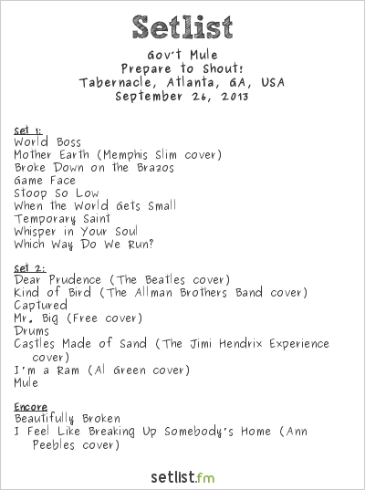 Gov't Mule  Setlist Tabernacle, Atlanta, GA, USA 2013