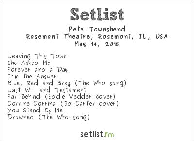 Pete Townshend Setlist Rosemont Theatre, Rosemont, IL, USA 2015