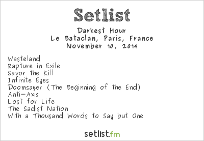 Darkest Hour Setlist Le Bataclan, Paris, France 2014
