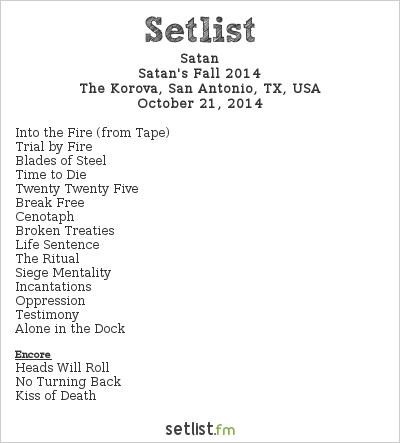 Satan Setlist The Korova, San Antonio, TX, USA 2014