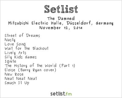 The Damned Setlist Mitsubishi Electric Halle, Düsseldorf, Germany 2014