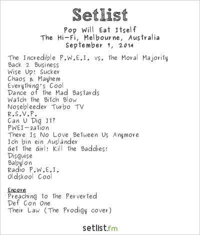 Pop Will Eat Itself Setlist HiFi Bar and Ballroom, Melbourne, Australia 2014