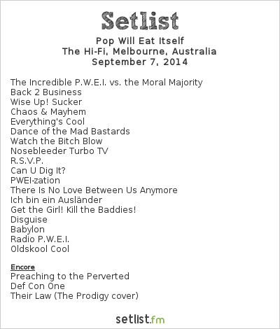 Pop Will Eat Itself Setlist HiFi Bar and Ballroom, Melbourne, Australia 2014