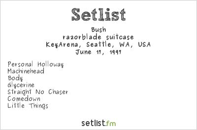 Bush Setlist KeyArena, Seattle, WA, USA 1997, razorblade suitcase