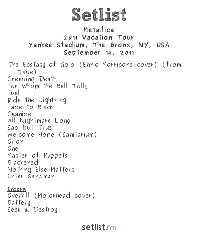 Metallica Setlist Yankee Stadium, The Bronx, NY, USA 2011, 2011 Vacation Tour