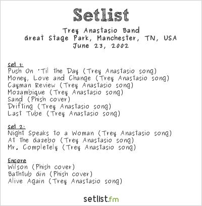 Trey Anastasio Band Setlist Bonnaroo 2002 2002