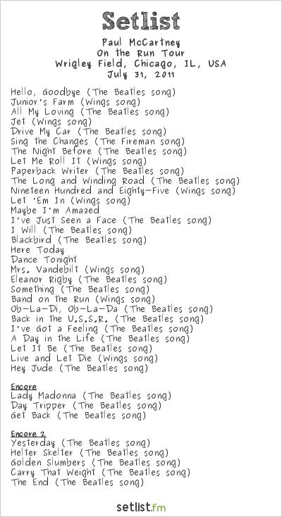 Paul McCartney Setlist Wrigley Field, Chicago, IL, USA 2011, On The Run Tour