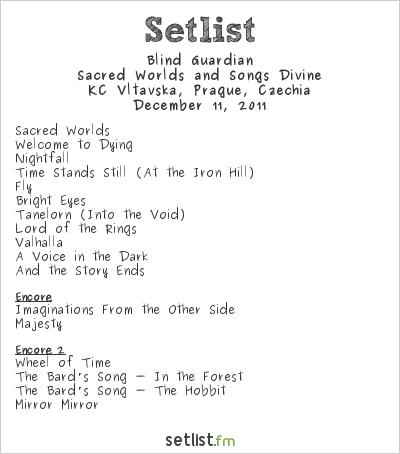 Blind Guardian at KC Vltavská, Prague, Czech Republic Setlist