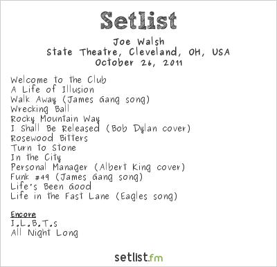 Joe Walsh at State Theatre, Cleveland, OH, USA Setlist
