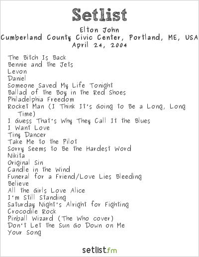 Elton John Setlist Cumberland County Civic Center, Portland, ME, USA 2004