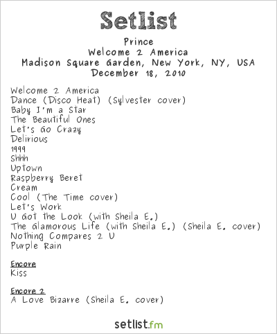 Prince Setlist Madison Square Garden, New York, NY, USA 2010, Welcome2America