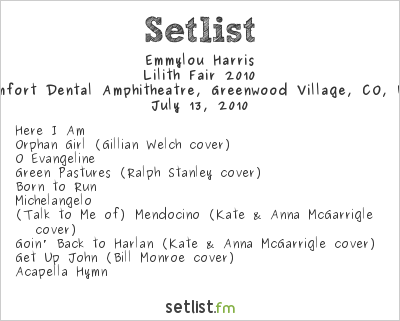 Emmylou Harris Setlist Comfort Dental Amphitheater, Englewood, CO, USA 2010, Lilith Fair