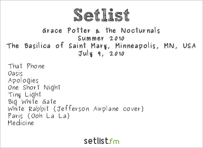 Grace Potter and the Nocturnals Setlist Basilica Block Party, Minneapolis, MN, USA, Summer 2010