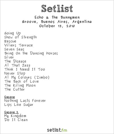 Echo & The Bunnymen Setlist Groove, Buenos Aires, Argentina 2010
