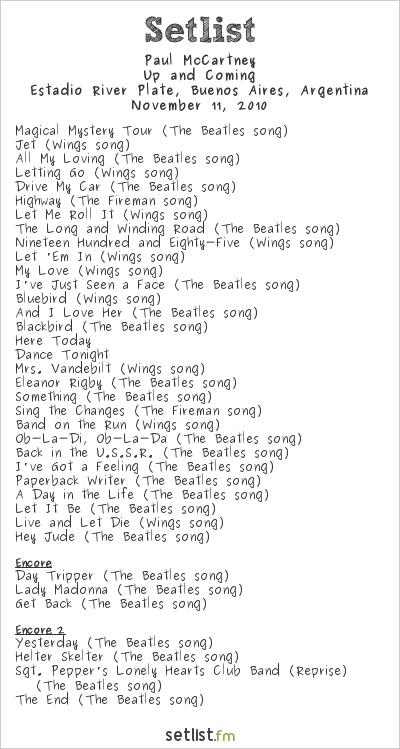 Paul McCartney Setlist Estádio do Morumbi, São Paulo, Brazil, Up And Coming Tour 2010