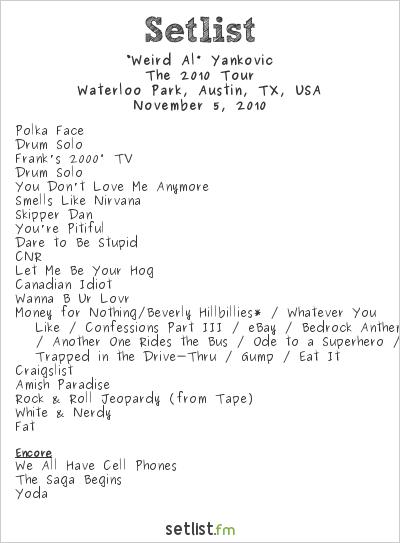 """Weird Al"" Yankovic Setlist Waterloo Park, Austin, TX, USA 2010, Fun Fun Fun Fest"