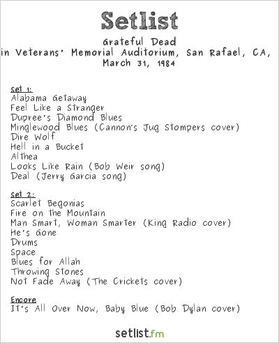 Grateful Dead at Marin Veterans' Memorial Auditorium, San Rafael, CA, USA Setlist