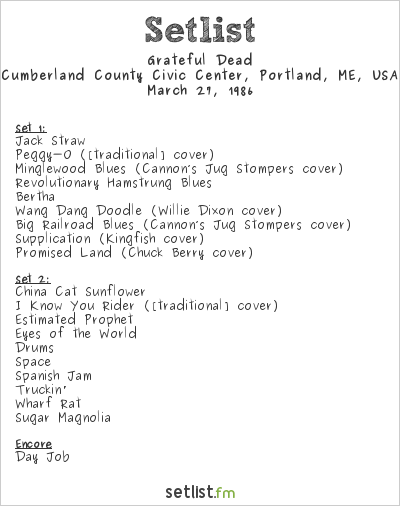 Grateful Dead Setlist Cumberland County Civic Center, Portland, ME, USA 1986
