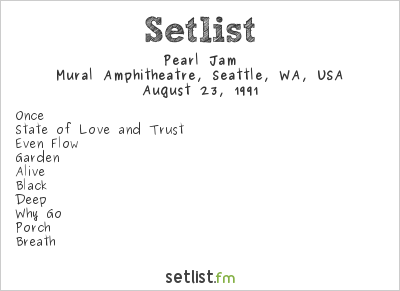 Pearl Jam Setlist Sounds of Seattle 1991 1991