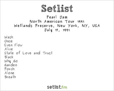 Pearl Jam Setlist Wetlands Preserve, New York, NY, USA, North American Tour 1991