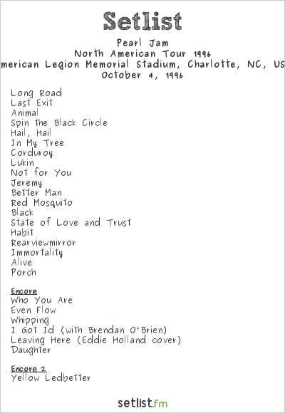 Pearl Jam Setlist American Legion Memorial Stadium, Charlotte, NC, USA, North American Tour 1996