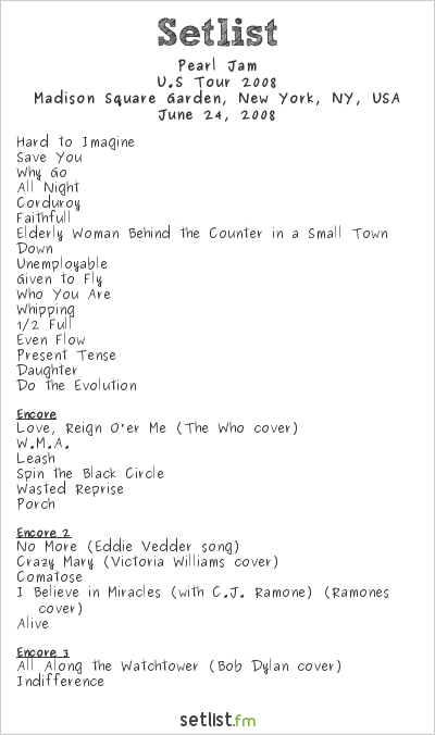 Pearl Jam Setlist Madison Square Garden, New York, NY, USA, U.S Tour 2008