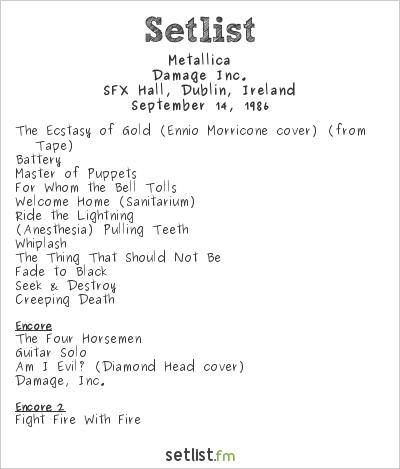 Metallica Setlist SFX Hall, Dublin, Ireland 1986, Damage Inc.