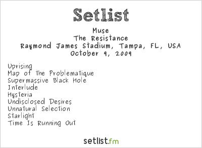 Muse Setlist Raymond James Stadium, Tampa, FL, USA 2009, Supporting U2 360° Tour