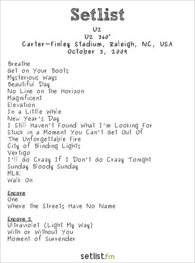 U2 Setlist Carter-Finley Stadium, Raleigh, NC, USA 2009, 360° Tour