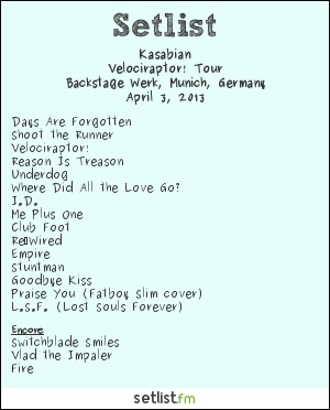 Kasabian Setlist Backstage Werk, Munich, Germany 2013