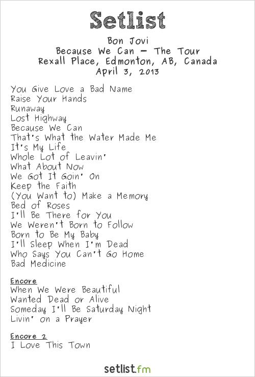 Bon Jovi Setlist Rexall Place, Edmonton, AB, Canada 2013, Because We Can - The Tour