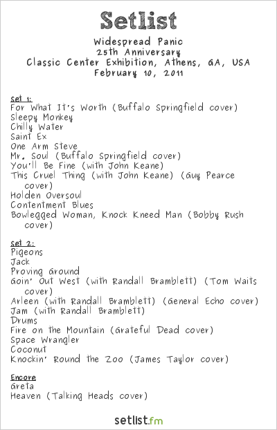 Widespread Panic Setlist Classic Center Exhibition, Athens, GA, USA 2011, 25th Anniversary