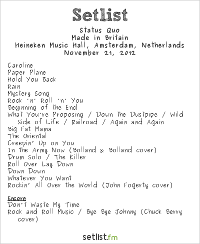 Status Quo Setlist Heineken Music Hall, Amsterdam, Netherlands 2012, Made In Britain Tour